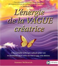L'énergie de la vague créatrice (1CD audio)