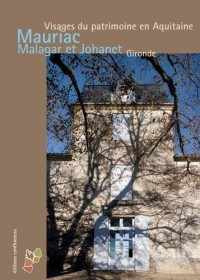 MAURIAC, MALAGAR ET SAINT SYMPHORIEN