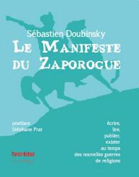 Le Manifeste du Zaporogue : Ecrire, lire, publier, exister au temps des nouvelles guerres de religions