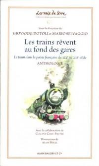 Les trains rêvent au fond des gares : Le train dans la poésie française du XIXe au XXIe siècle