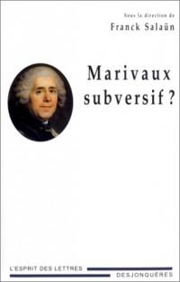 Marivaux subversif ?