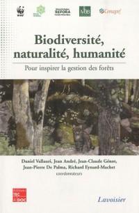 Biodiversité, naturalité, humanité : Pour inspirer la gestion des forêts (1DVD)