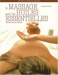 Le massage avec les huiles essentielles