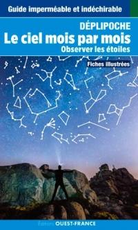 Le ciel mois par mois : Observer les étoiles