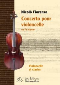 Concerto pour Violoncelle en Fa Majeur de Nicolo Fiorenza, Partitions Violoncelle et Clavier