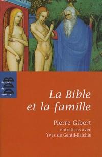 La Bible et la famille :