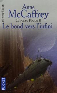 Le vol de Pégase, Tome 2 : Le bond vers l'infini