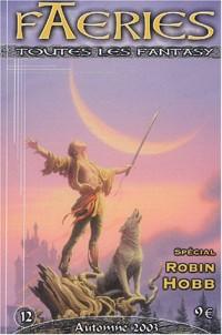 Faeries, N° 12 Automne 2003 : Spécial Robin Hobb