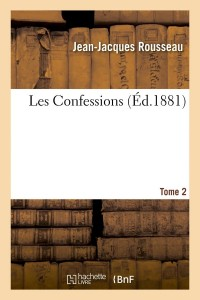 Les Confessions  T 2  ed 1881