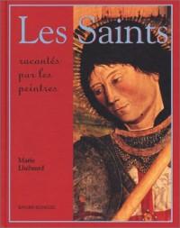 Les Saints racontés par les peintres