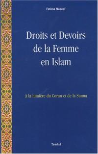 Droits et Devoirs de la Femme en Islam : A la lumière du Coran et de la Sunna