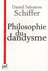 Philosophie du dandysme : Une esthétique de l'âme et du corps