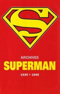 Superman Archives 1939-1940