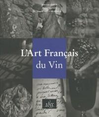 L'art français du vin