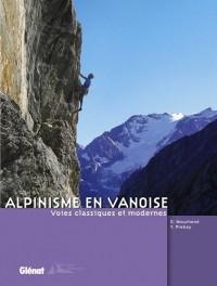 Alpinisme en Vanoise : Voies classiques et modernes