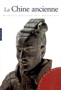 La Chine ancienne : De la fondation de l'Empire à la dynastie Ming
