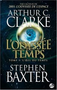 L'Odyssée du Temps, tome 1 : L'OEil du Temps