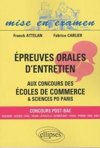Epreuves orales d'entretien aux concours des écoles de commerces & sciences po Paris