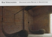 Dialogues entre Nature et Architecture