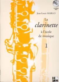 La clarinette à l'école de musique Volume 1 version en Si bémol