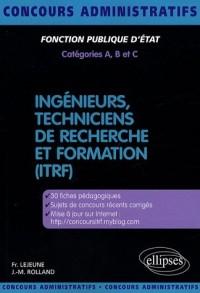 Ingénieurs, techniciens de recherche et formation (ITRF)
