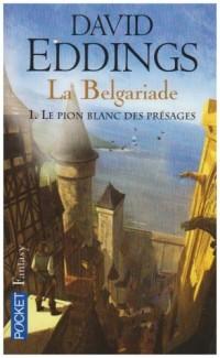 La Belgariade, Tome 1 : Le pion blanc des présages