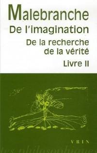 De la recherche de la vérité : Livre 2, De l'imagination