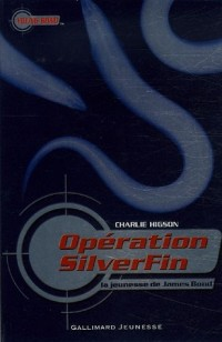 Opération SilverFin : La jeunesse de James Bond