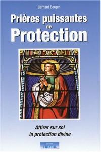 Prières de Protection les Plus Puissantes (les)
