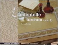 La dentelle torchon : Volume 2