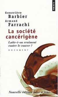 La société cancérigène : Lutte-t-on vraiment contre le cancer ?