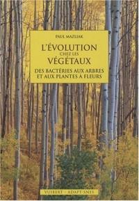 L'évolution chez les végétaux