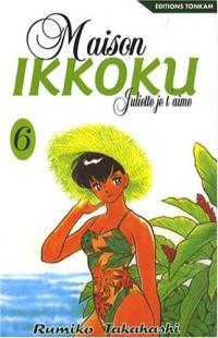 Maison Ikkoku, Tome 6 :
