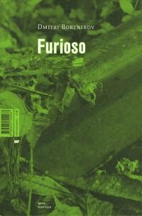 Furioso : Suivi de Aux mains liées