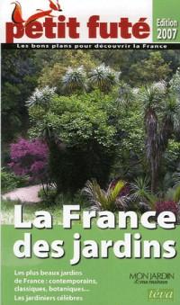 Le Petit Futé La France des jardins