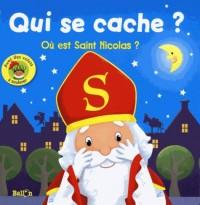 Qui se cache ? : Où est Saint Nicolas?