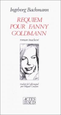 Requiem pour Fanny Goldmann : Roman inachevé