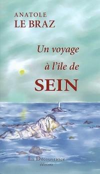 Un voyage à l'île de Sein