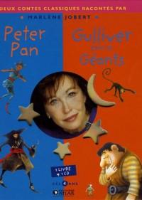 Peter Pan ; Gulliver chez les Géants