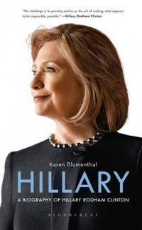 Hillary : A Biography of Hillary Rodham Clinton