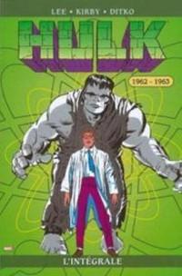 Hulk : l'integrale 1962-1963