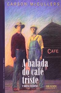A Balada Do Cafe Triste (Em Portuguese do Brasil)