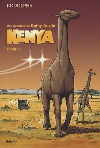 Kenya, Tome 1 :