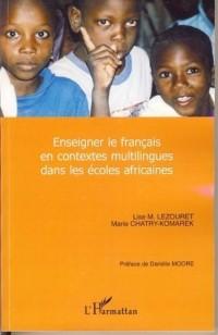 Enseigner le français en contexte multilingue dans les écoles africaines