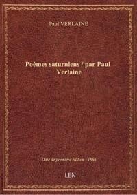 Poèmes saturniens / parPaulVerlaine