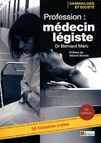 Profession Medecin Legiste Nouvelle Edition