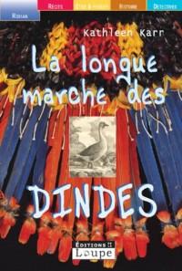 La Longue Marche des dindes (grands caractères)