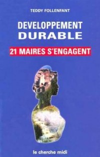 Developpement durable : 21 maires s'engagent