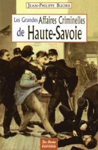 Haute-Savoie Grandes Affaires Criminelles