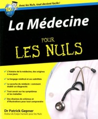 La Médecine pour les Nuls